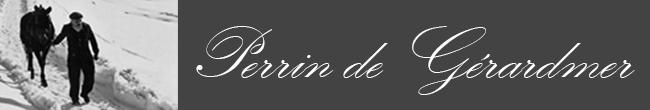 Perrin de Gérardmer : Préparatifs de Rédaction